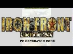 Iron Front Liberation 1944 Free KeyGen for PC
