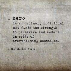 Image result for real life heroes quotes