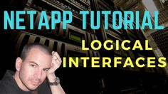 NetApp Logical Interfaces Tutorial