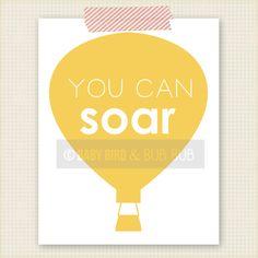 You Can Soar Print  - Kids Room Art - Baby Children Nursery Custom Wall Print Poster. $15.00, via Etsy.