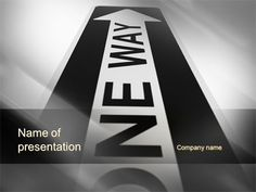 http://www.pptstar.com/powerpoint/template/one-way-arrow/ One Way Arrow Presentation Template
