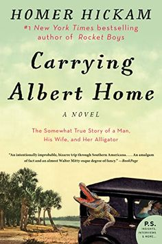 Download Carrying Albert Home by Homer Hickam - BookBub