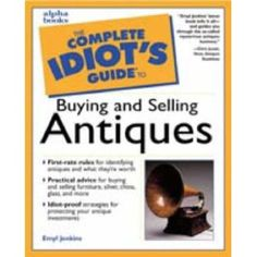 Complete Idiot's Guide to Buying and Selling Antiques (Paperback)  http://macaronflavors.com/amazonimage.php?p=0028639308  0028639308