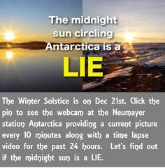 I checked the Antarctica WEBCams on Dec 21st (Solstice) and it was 24 hrs of daylight. so... this claim is busted. The flat earth backstory -> https://christianflatearthministry.org/antarctica/no-midnight-sun-in-the-antarctic/ #Flatearth