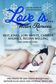 The Love Is…Winter Romance anthology is a multi-author collaboration to benefit children's literacy programs. All proceeds go to charity.  All stories have varying heat levels and cover multiple Romance sub-genres.   Look for my story, How to Take Revenge on a Disloyal Scot and more!