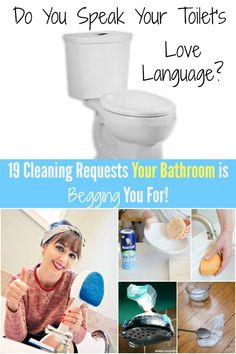 Do You Speak Your Toilet's Love Language? 19 Bathroom Cleaning Requests Your Bathroom is Begging You For!