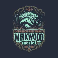 Check out this awesome 'Mirkwood+Merlot' design on @TeePublic!