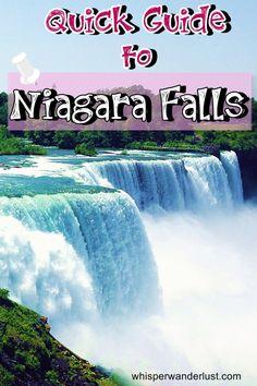 Quick Guide to Niagara Falls | Whisper Wanderlust by Bella http://whisperwanderlust.com/quick-guide-to-niagara-falls/