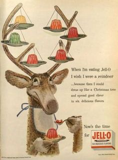 "A cute 1950s Jell-O ad featuring a reindeer from the brand's ""I was I was/were"" series from that decade. #vintage #Jello #food #ads"