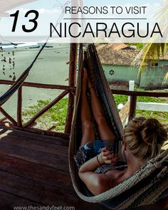 13 Reasons to Visit Nicaragua... but why just visit? Come and live here. I would love to help you at www.RetirePedia.com