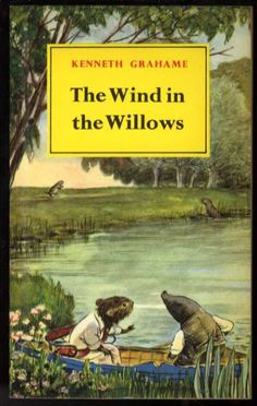 Wind in the Willows written by Kenneth Grahame and illustrated by E.H. Shephard