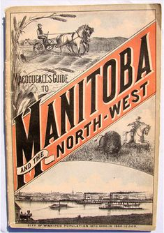 MacDougall's Guide to Manitoba (circa Canada Eh, Visit Canada, Cool Countries, Countries Of The World, Canadian History, American History, Canada Migration, Geography Worksheets, Canadian Things
