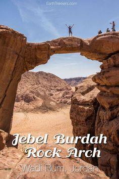 Jebel Burdah Rock Bridge, Wadi Rum, Jordan. Hiking in Wadi Rum is one of the best things to do in Jordan.