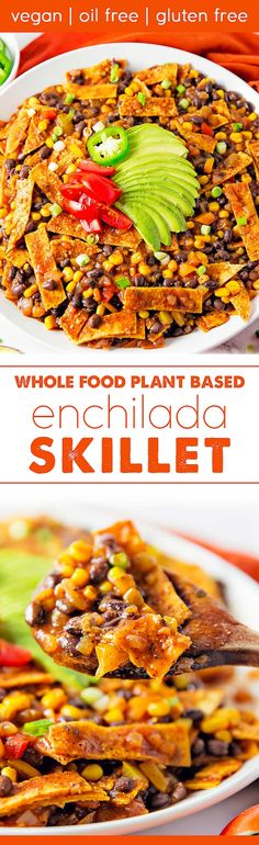 This amazing enchilada skillet is sure to be a BIG hit with the family! The recipe comes together quickly, and it's very easy to make. A fabulous Whole Food Plant Based recipe. Oil free, sugar free, no highly processed ingredients, and gluten free. Lunch Recipes, Whole Food Recipes, Dinner Recipes, Cooking Recipes, Skillet Recipes, Cooking Tools, Pizza Recipes, Tostadas, Tacos