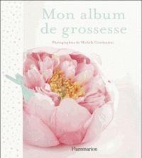 Michèle Constantini - Mon album de grossesse.