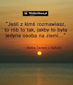 Jeśli z kimś rozmawiasz... , #Różne Daily Quotes, Life Quotes, Swimming Motivation, Inspirational Thoughts, Motto, Wise Words, Positive Quotes, Quotations, Psychology