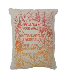 """Hand Printed on Upcycled Fabric Sunrise """"Four Agreements"""" Original Design Hand Sewn Pillow with Dried Lavender Flowers in the Stuffing #spiritual #handprinted #upcycledfabric #driedlavenderflowers #recycledpolyfill #flowers #DonMiguelRuiz #FourAgreements"""