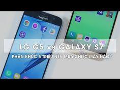 hài lmht - So sánh LG G5 vs Galaxy S7: đại chiến phân khúc 5 triệu đồng - http://cliplmht.us/2017/06/01/hai-lmht-so-sanh-lg-g5-vs-galaxy-s7-dai-chien-phan-khuc-5-trieu-dong/