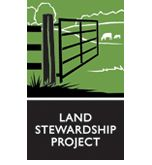 The mission of the Land Stewardship Project is to foster an ethic of stewardship for farmland, to promote sustainable agriculture and to develop sustainable communities.