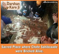#‎DarshanKaroJi‬ Sacred Place where Chote Sahibzaade were Bricked Alive. To commemorate the martyrdom of younger sons of Guru Gobind Singh who were bricked alive in 1704 by Wazir Khan, the then Fauzdar of Sirhind, a magnificent Gurudwara has been constructed.
