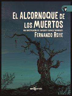 CRUCE DE CAMINOS: #Reseña: El alcornoque de los muertos - Fernado Roye (Sinerrata)