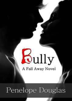 Bully - Fall Away, Book 1 - Penelope Douglas - 4 stars! Books About Bullying, Books To Read, My Books, Thing 1, Book Boyfriends, Romance Novels, Fiction Novels, Paranormal Romance, Book Nerd