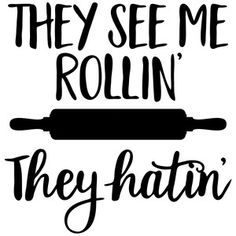 Silhouette Design Store - View Design #146174: they see me rollin, they hatin