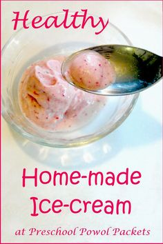 Healthy Homemade Ice-cream!!  Only requires 3 ingredients!!  #preschoolactivities