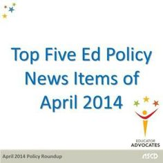 Ed Policy News in April 2014 including the Family and Community Engagement Framework and Indiana's repeal of the Common Core State Standards.