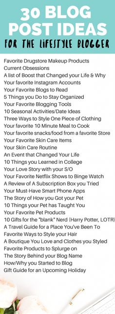 30 Blog Post Ideas for the Lifestyle Blogger // Hey There, Chelsie
