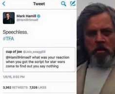 Mark Hamill everyone<<It's even better when you realize that he's gotten famous for his voice-acting since the first movies.