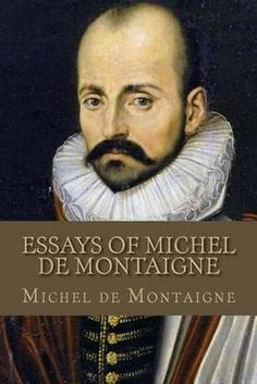 the best and worst topics for michel de montaigne essays summary this penguin classics edition of the complete essays is translated from the french and edited an introduction and montaigne wrote in a rather crafted