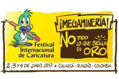 """Está abierta la convocatoria para el Festival Internacional de Caricatura que se realizará en junio bajo el tema """"Megaminería ¡No todo lo qu brilla es oro!"""