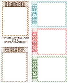 """From """"Sweetly Scrapped"""" FREE printable """"Remember"""" journal cards. Project Life Scrapbook, Project Life Cards, Scrapbook Journal, Scrapbook Supplies, Scrapbook Cards, Scrapbooking Ideas, Printable Labels, Printable Paper, Free Printables"""