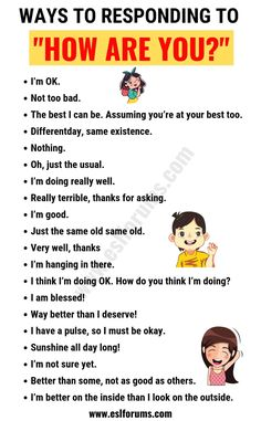 """""""HOW ARE YOU? In this lesson, you will learn a list of 16 sentences you can use instead of """"How are you?"""" in English and how to respond to it. English Learning Spoken, Teaching English Grammar, English Writing Skills, Book Writing Tips, English Language Learning, Writing Words, English Lessons, French Lessons, Spanish Lessons"""