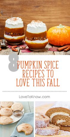 Say goodbye to summer by adding pumpkin spice to your menu. As leaves start to change color and cool crisp weather approaches, there's no better way to be in the fall spirit than making autumn-themed foods and drinks. Don't worry if you're a rookie in the kitchen; these recipes are easy to follow - even for beginners.   8 Pumpkin Spice Recipes to Love This Fall from #LoveToKnow