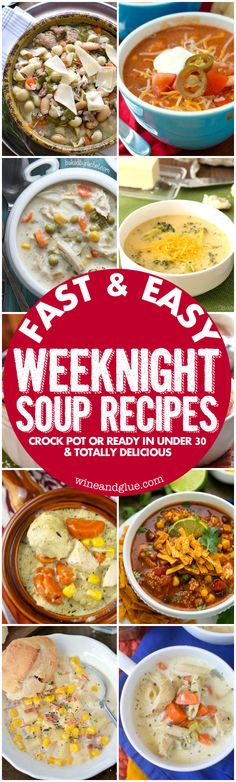 These Fast & Easy Weeknight Soup Recipes are all either made in the crock pot, ready to serve right at dinner time, or come together in 30 minutes or less.: