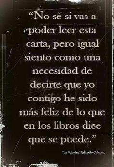 no a cualquiera se le dice eso, porque vaya que los libros tienen buenas historias de amor