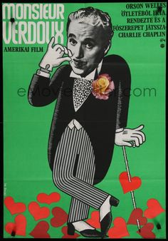 """""""Monsieur Verdoux poster in Hungary. littlebitsofchaplin have you seen this before? """""""