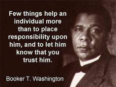 Essay booker t washington Birth, Parents and Family Life. The well known cliché, bad beginnings have good endings, resonates in one's mind when this name is mentioned. Booker T. Quotable Quotes, Wisdom Quotes, Words Quotes, Wise Words, Quotes To Live By, Me Quotes, Sayings, Qoutes, Famous Quotes