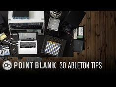 Ableton Live 9: 30 Quick-Fire Tips -