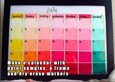Erasable calendar!   Paint chips, picture frame and dry erase marker.