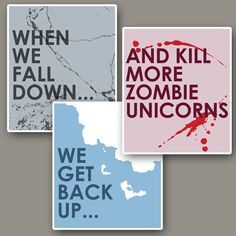 Zombie Unicorn Minimalist Humor Quote Prints: Three 12x14 Art Collection #creative #humor #quote #art #print #graphic #poster #graphics #shopping #typography #illustration #modern art #funny #type #font #collection #blood #Prints and Posters #Visual Arts #Unicorn #Zombie #Aesthetic Apparatus #poster collection #zombie unicorn #funny quote #humerous #when we fall down #we get back up