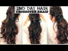 ★+SECOND+DAY+HAIR+|+CROSSOVER+BRAIDS+HAIRSTYLES+WITH+CURLS+TUTORIAL