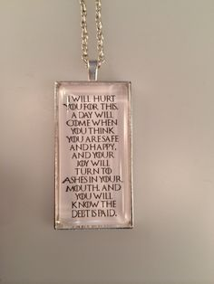 Game of Thrones, A day will come Quote Necklace, Tyrion Lannister Pendant, Gothic Necklace