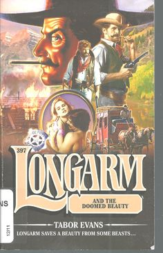 Longarm And The Doomed Beauty Tabor Evans #397 Adult Western Paperback 2012
