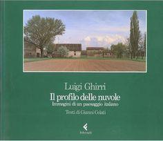 Luigi Ghirri. Il profilo delle nuvole.