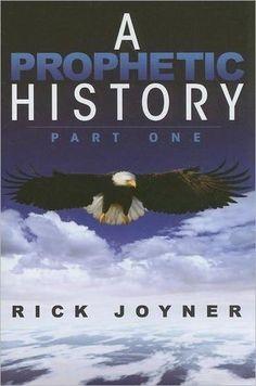 A Prophetic History, Part 1