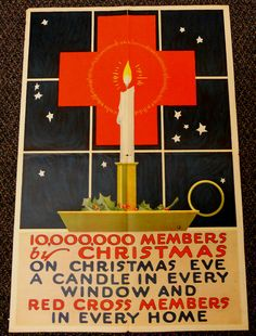 """Red Cross Membership Drive.   """"10,000,000 Members by Christmas.  On Christmas Eve, A Candle In Every Window & Red Cross Members In Every Home."""""""