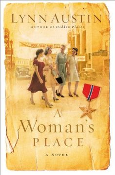 Woman's Place, A: A Novel by Lynn Austin. $10.82. Publisher: Bethany House Publishers (November 1, 2006). 448 pages